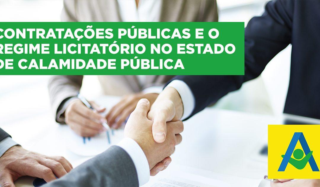 Contratações públicas e o regime licitatório no estado de calamidade pública